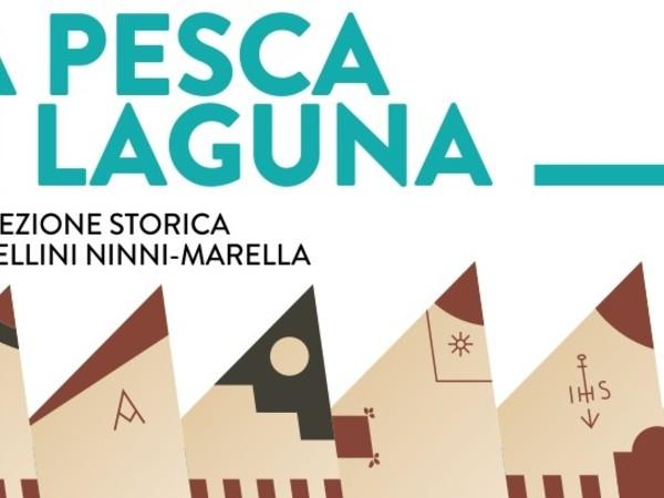 La pesca in Laguna. La collezione storica di modellini Ninni-Marella