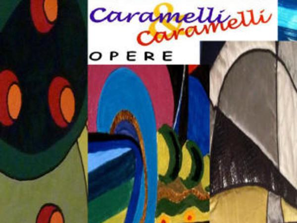 Caramelli&Caramelli. Opere, Palazzo Medici Riccardi, Firenze
