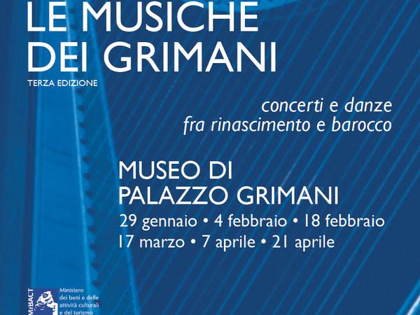 Le Musiche dei Grimani. Concerti e danze fra Rinascimento e Barocco