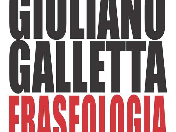 Giuliano Galletta, Fraseologia