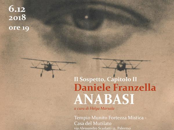 l Sospetto, Capitolo II - Daniele Franzella. Anabasi
