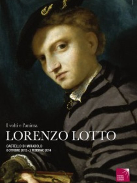 I volti e l'anima. Lorenzo Lotto, Castello di Miradolo, San Secondo di Pinerolo (TO)