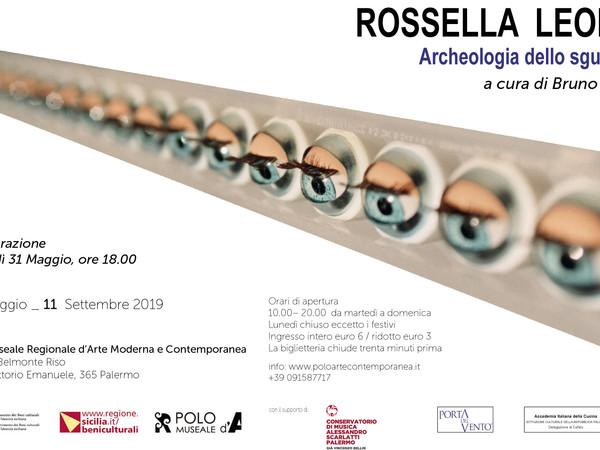 Rossella Leone, Archeologia dello sguardo, Palazzo Belmonte Riso, Palermo