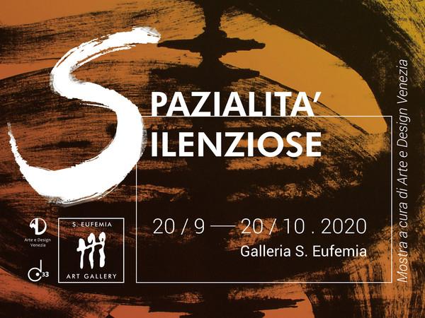 Spazialità Silenziose, S. Eufemia art studio, Venezia