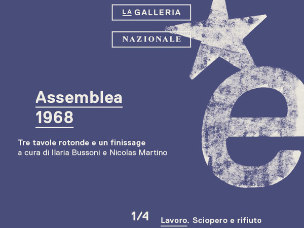 Assemblea 1968 - Lavoro: sciopero e rifiuto prima e dopo il '68