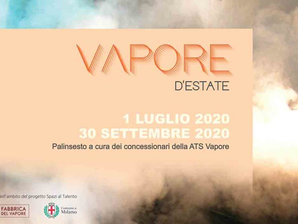 Vapore d'estate, Fabbrica del Vapore, Milano