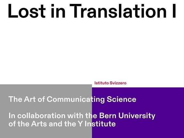 Lost in Translation I - L'Arte di Comunicare la Scienza