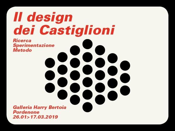 Il design dei Castiglioni, Galleria Harry Bertoia, Pordenone