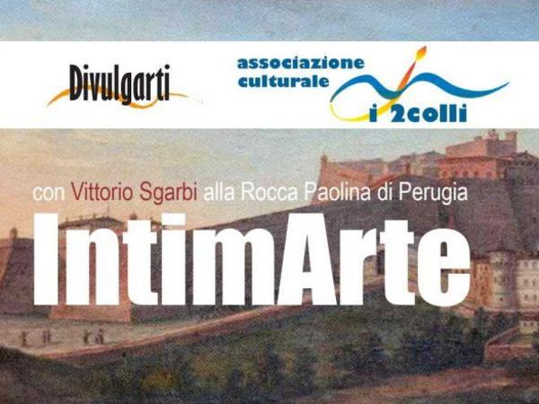 IntimArte, Rocca Paolina, Perugia