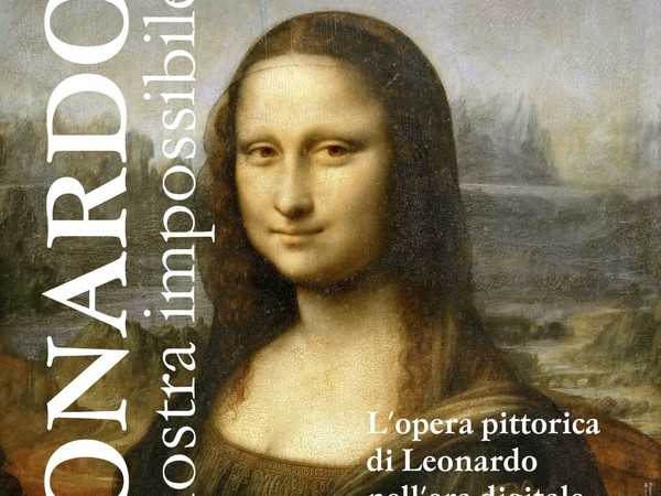 Leonardo – una mostra impossibile, Castello Della Rovere, Vinovo