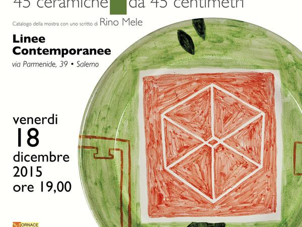 Lello Lopez. 45 Ceramiche da 45 Centimetri - Mostra - Salerno ...