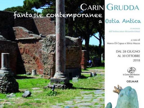 Carin Grudda. Fantasie contemporanee ad Ostia Antica