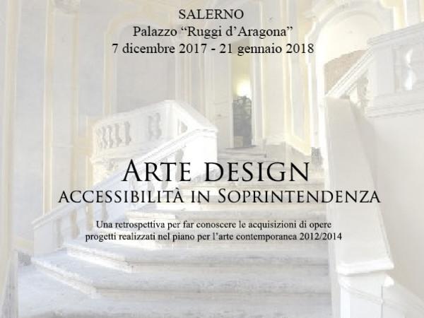 Arte design accessibilità in Soprintendenza, Palazzo Ruggi D'Aragona, Salerno