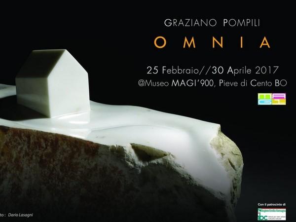 Graziano Pompili. Omnia, Museo MAGI'900, Pieve di Cento (BO)