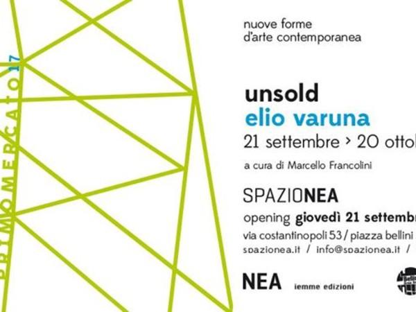 Elio Varuna. unsold, Spazio NEA, Napoli