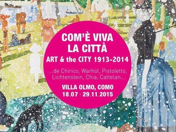 Com' è Viva la Città. Art & The City 1913 - 2014