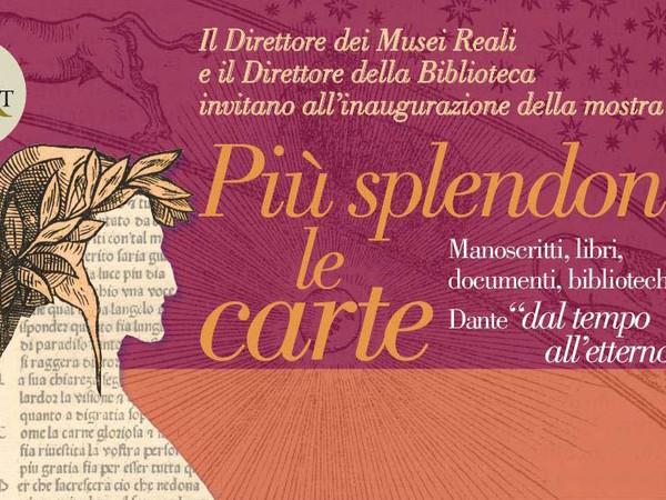 """Più splendon le carte. Manoscritti, libri, documenti, biblioteche: Dante """"dal tempo all'etterno"""""""