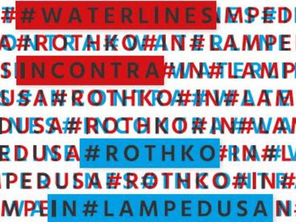 Waterlines incontra Rothko in Lampedusa