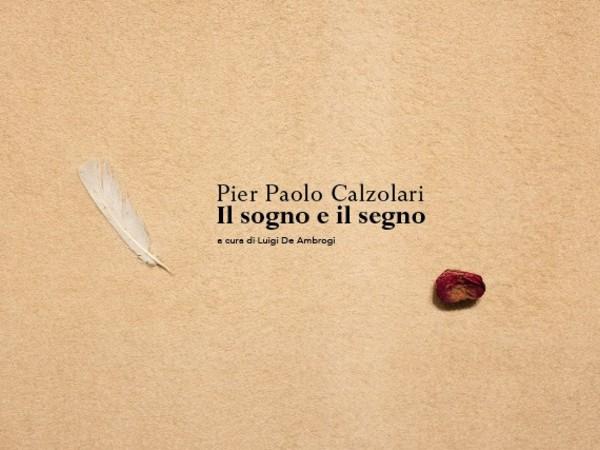 Pier Paolo Calzolari. Il Sogno e il Segno