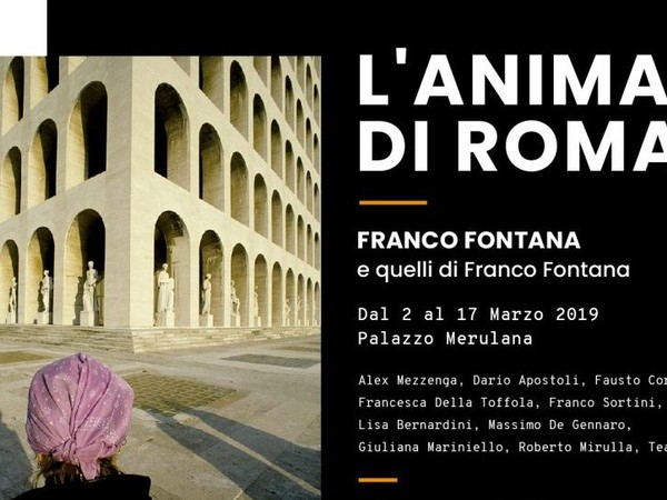 L'Anima di Roma. Franco Fontana e Quelli di Franco Fontana, Palazzo Merulana, Roma