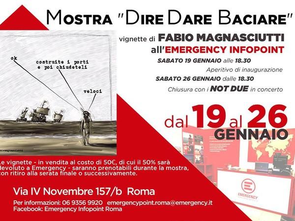 Fabio Magnasciutti. Dire Fare Baciare, Infopoint Emergency, Roma