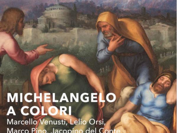Michelangelo a colori. Marcello Venusti, Lelio Orsi, Marco Pino, Jacopino del Conte, Palazzo Barberini, Roma