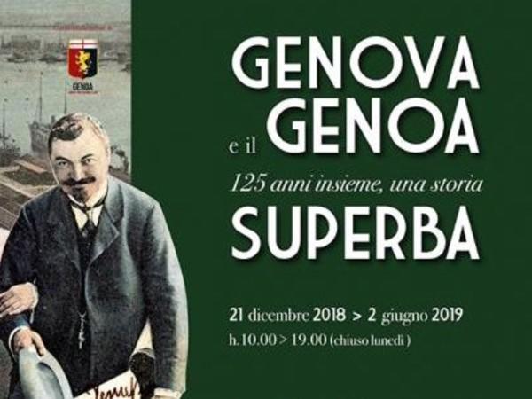 Genova e il Genoa: 125 anni insieme, una storia Superba