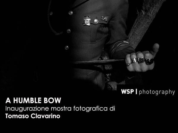 A Humble Bow. Mostra fotografica di Tomaso Clavarino