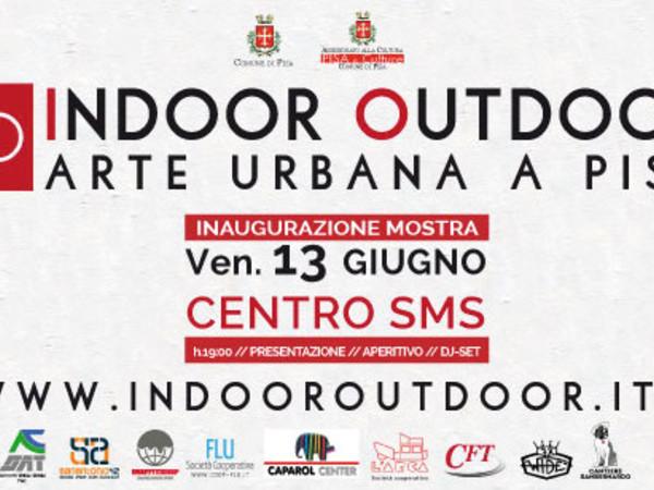 Indoor Outdoor - Arte Urbana a Pisa, Centro Espositivo SMS, Pisa