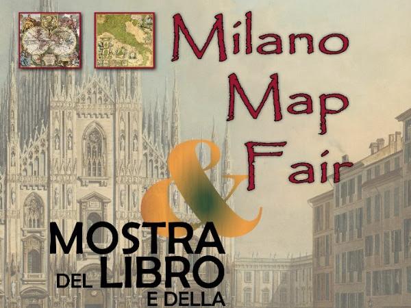 Milano Map Fair / Mostra del libro e della stampa antica