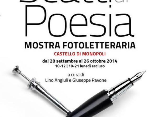 Scatti di Poesia, Castello Carlo V, Monopoli (BA)