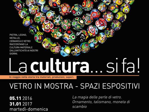 Si Fa Cultura Come In Salotto: La Cultura...si Fa! Vetro In Mostra