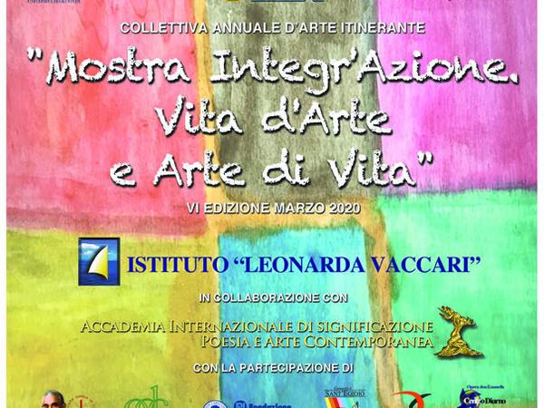 Mostra Integr'Azione: Vita d'Arte e Arte di Vita, Istituto Leonarda Vaccari, Roma