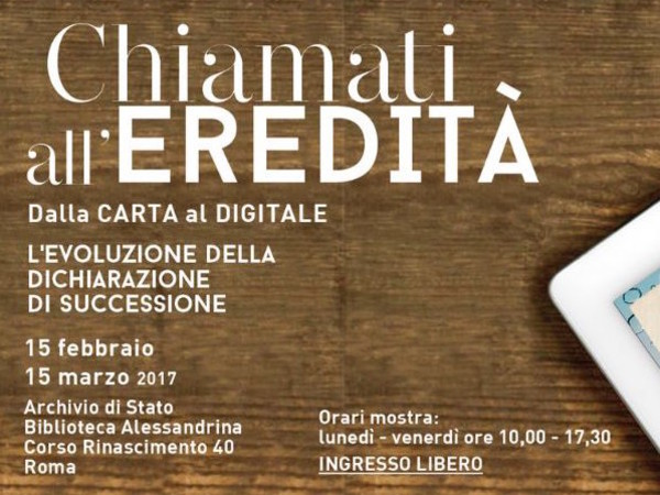 Chiamati all eredit dalla carta al digitale l for Successione 2017