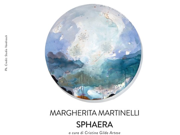 Margherita Martinelli. Sphaera, Gilda Contemporary Art, Milano