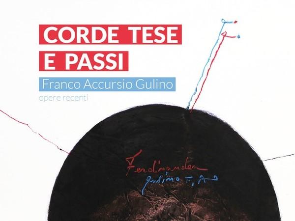 Corde tese e passi: opere recenti di Franco Accursio Gulino, Palazzo Belmonte-Riso, Palermo