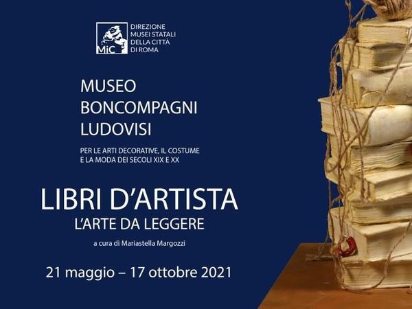 Libri d'artista. L'arte da leggere, Museo Boncompagni Ludovisi, Roma