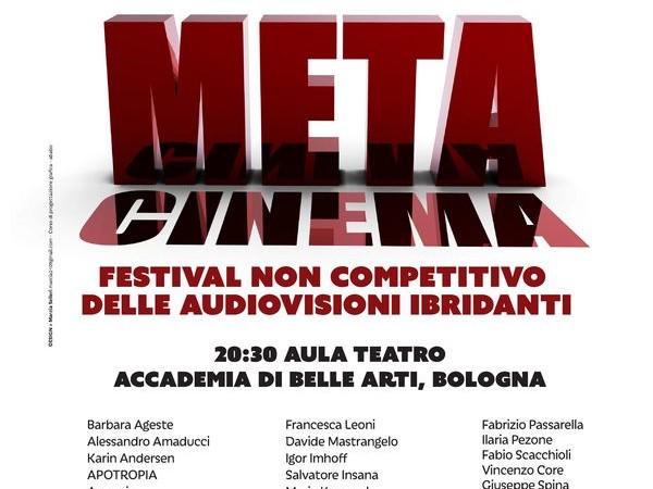 Meta-Cinema. Festival non competitivo delle audiovisioni ibridanti
