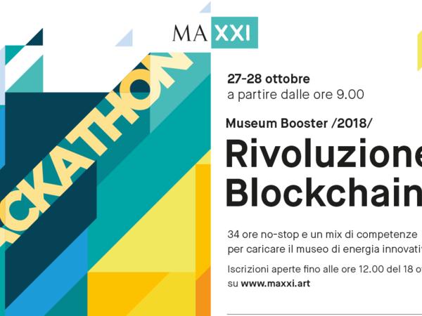 Museum Booster - Rivoluzione Blockchain!, MAXXI Museo nazionale delle arti del XXI secolo, Roma