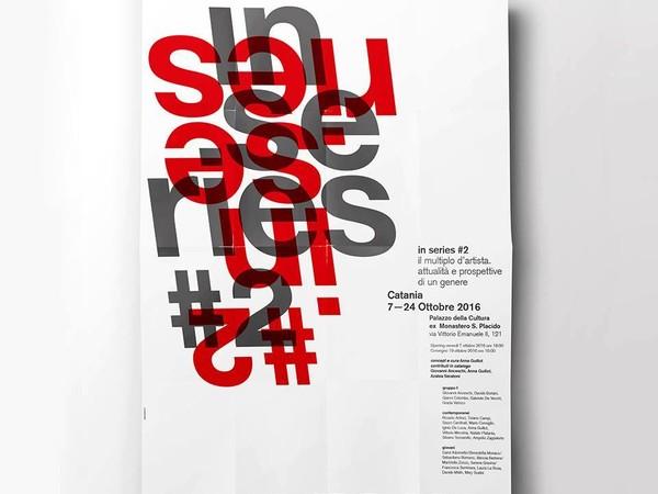 IN SERIES #2. Il multiplo d'artista. Attualità e prospettive di un genere