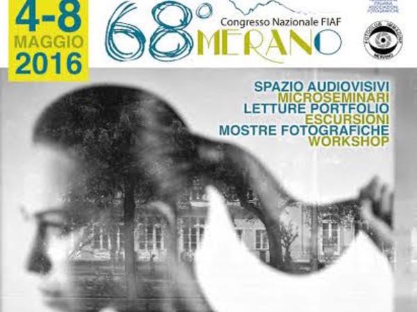 68° Congresso Nazionale FIAF, Merano