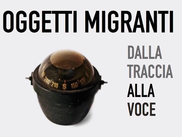Oggetti migranti. Dalla Traccia alla Voce
