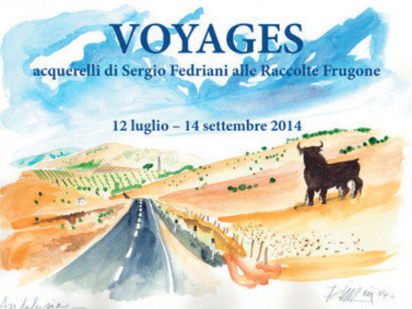Sergio Fedriani. Voyages, Museo Raccolte Frugone, Genova