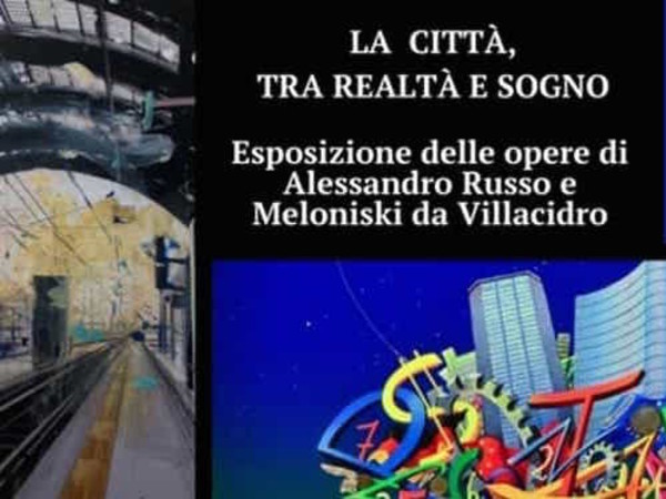 La città, tra realtà e sogno, Pisacane Arte, Milano