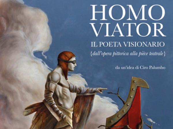 Homo Viator. Il poeta visionario, Mondadori Megastore, Milano