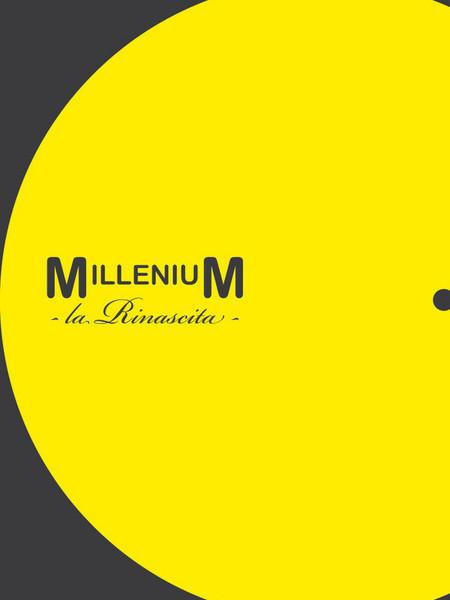 Millenium. La Rinascita