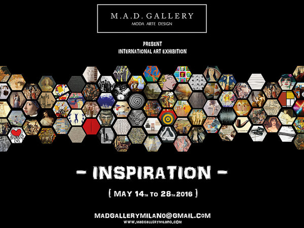 Inspiration, M.A.D. Gallery, Milano