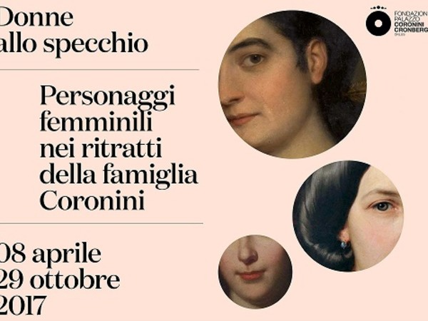 Donne allo specchio. Personaggi femminili nei ritratti della famiglia Coronini