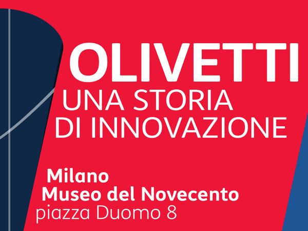 Olivetti, una storia di innovazione, Museo del Novecento, Milano
