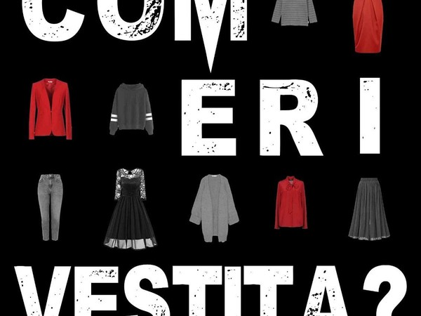 What Were You Wearing - Com'eri vestita?